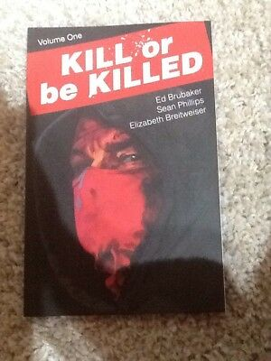 Kill Or Be Killed volume 1 Image graphic novel Ed Brubaker Sean Phillips