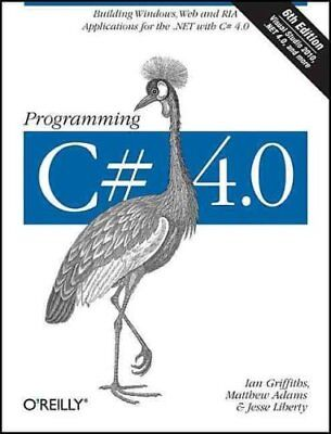 Programming C# 4.0 by Ian Griffiths 9780596159832 (Paperback, 2010)