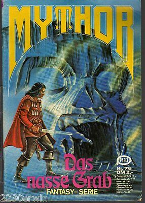 MYTHOR Fantasy Nr. 76 / (1980-1986 Pabel) / DAS NASSE GRAB