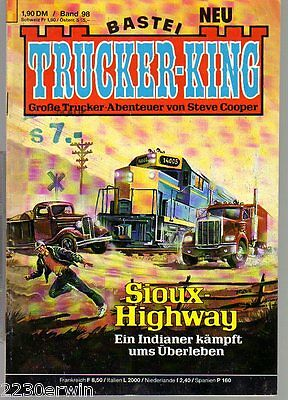 TRUCKER - KING Band 98 / (1986-1996 Bastei) / SIOUX - HIGHWAY