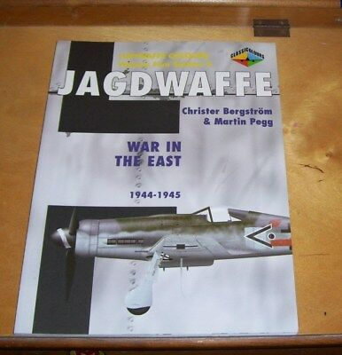 Luftwaffe Colours Vol 5 Sect 2 Jagdwaffe War In The East 1944-1945