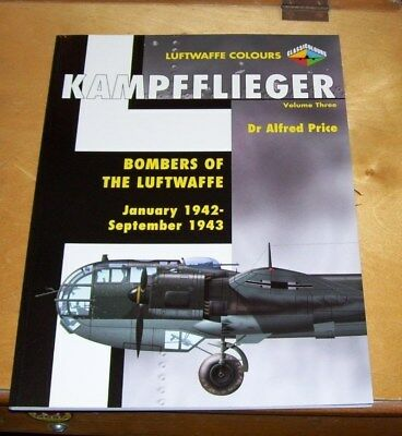 Kampfflieger Luftwaffe Colours Volume Three Bombers Of The Luftwaffe 1942-1943