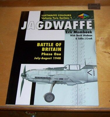 LUFTWAFFE COLOURS VOL 2 SECT 1 JAGDWAFFE BATTLE OF BRITAIN Phase 1 JULY-AUG 1940