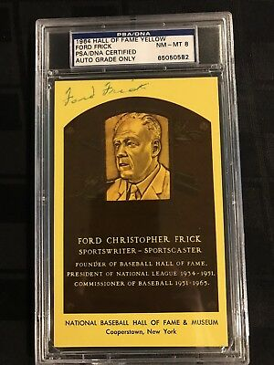 1964 HOF PLAQUE YELLOW Signed FORD FRICK PSA/DNA CERTIFIED & GRADED PSA 8