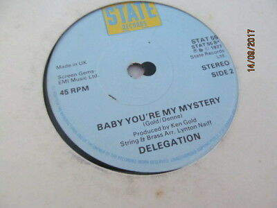 """Delegation 7"""" - You've Been Doing Me Wrong / Baby You're My Mystery"""