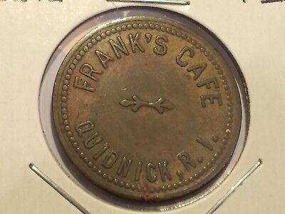 Frank's Cafe Quidnick Rhode Island Good for 10c in Trade Token NO RESERVE! + FS!