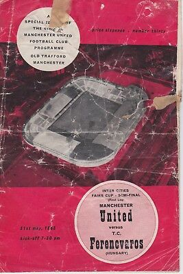 MANCHESTER UNITED v FERENCVAROS ~ FAIRS CUP SEMI FINAL ~ 31 MAY 1965