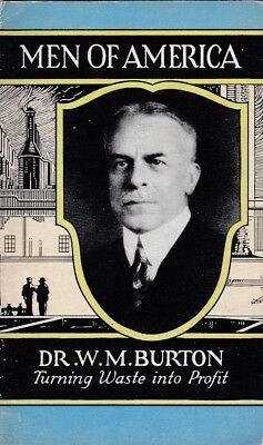 "DR.W.M. BURTON(std. oil co. indiana-stevens-davis "" MEN of AMERICA""1929  booklet"