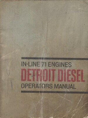 Detroit Diesel Series 71 3- 4- 6-Cyl Ind & Marine Diesel Factory Operator Manual