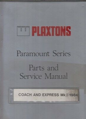 Plaxton Paramount 3200 3500 Mk1 Coach Body 1984- Factory Service & Parts Manual