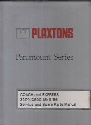 Plaxton Paramount 3200 3500 Mk2 Coach Body 1986- Factory Service & Parts Manual