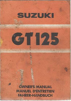 Suzuki Gt125 Orig. 1978 Owners Instruction Manual (English French & German Text)