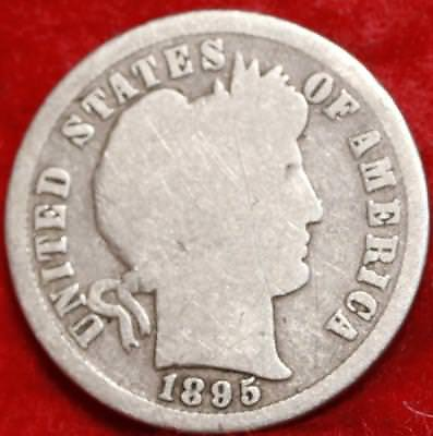 1895-S San Francisco Mint Silver Barber Dime Free Shipping