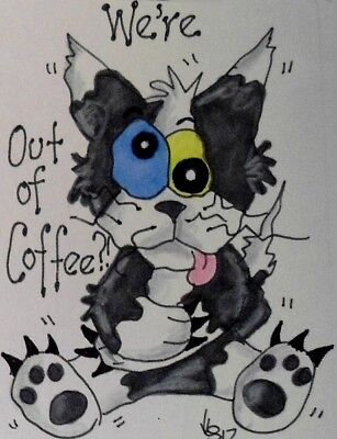 """Aceo  Original  ATC  """" OUT OF COFFEE    """"    pencil / ink"""