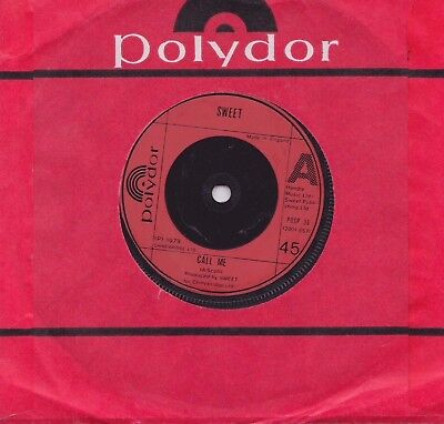 "The Sweet - Call Me  Uk Polydor Records 7"" Single Mint"