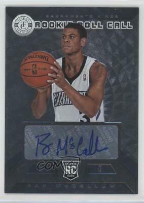 2013 Totally Certified Rookie Roll Call Signatures Silver #17 Ray McCallum Auto
