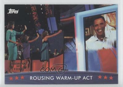 2008 Topps President Obama Collector Trading Cards #35 Rousing Warm-Up Act 1x0