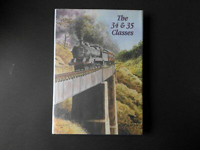 The 34 & 35 Classes: Definitive Book On The C34 & C35 Class Steam Locomotives