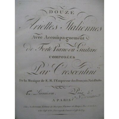 CRESCENTINI FIORAVANTI CIMAROSA GUGLIELMI Chant Piano Guitare ca1800 partition s
