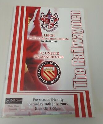 Leigh RMI v FC United Of Manchester Football Programme 16/7/05 First Ever Game