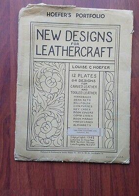 Louise C Hoefer New Designs for Leather craft Plates and Designs 1945