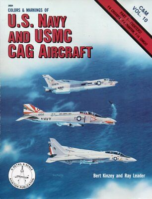 Colors & Markings Of Us Navy And Usmc Cag Aircraft - Detail & Scale Publications