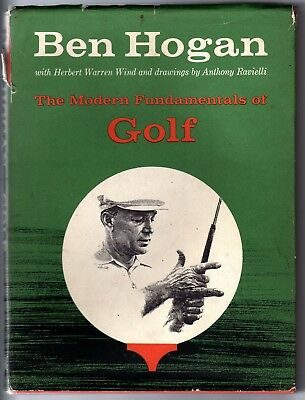 The modern fundamentals of golf Ben Hogan 1957 Anthony Ravielli