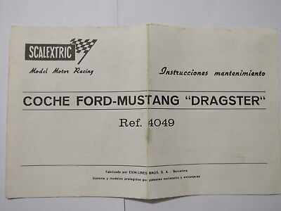 """Intrucciones mantenimiento Coche Ford-Mustang """"Dragster"""" Ref. 4049 Scalextric"""