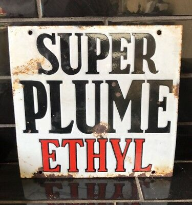 SUPER PLUME ETHYL Vacuum Oil Co. Genuine Vintage Enamel Bowser Sign