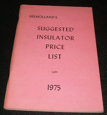 MILHOLLAND'S SUGGESTED INSULATOR PRICE LIST 1975 RARE Collector's Book!