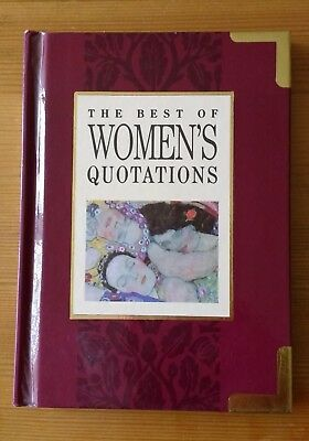 The Best Of Women's Quotations - edited by Helen Bexley - Hardback, 1993