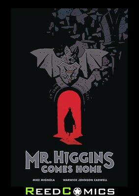 MR HIGGINS COMES HOME HARDCOVER New Hardback Art and Written by Mike Mignola