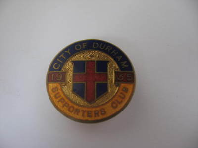 Very Old and Rare City of Durham 1935 Supporters Club (Button Hole)