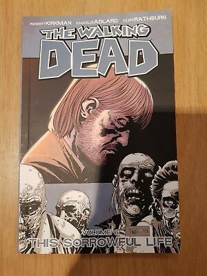 The Walking Dead Volume 6: This Sorrowful Life by Robert Kirkman (Paperback, 20…