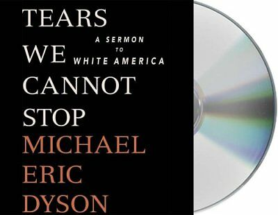 Tears We Cannot Stop A Sermon to White America 9781427287243 (CD-Audio, 2017)