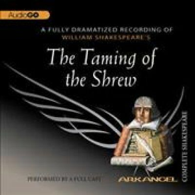 The Taming of the Shrew by William Shakespeare 9781932219319 (CD-Audio, 2005)