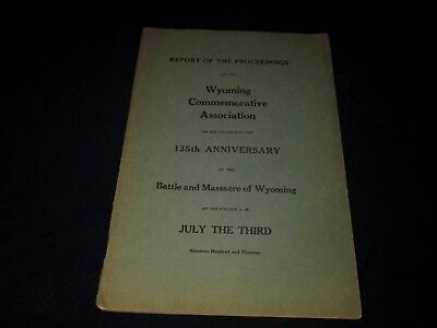 135Th Anniversary Of Battle And Massacre Of Wyoming-July 3, 1913 Program