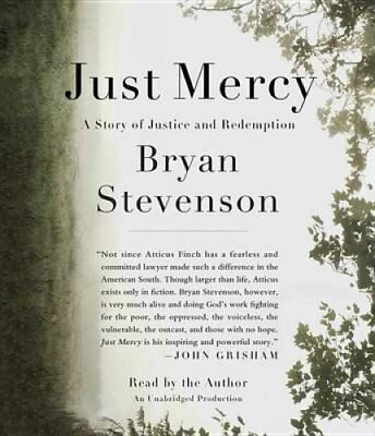Just Mercy A Story of Justice and Redemption by Bryan Stevenson 9780553550603