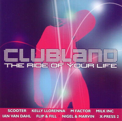 Various Artists / Clubland: The Ride of Your Life  *NEW* CD