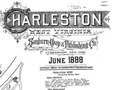 Charleston, West Virginia~Sanborn Map©sheets 1884, 1888 on a CD