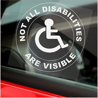 1x Not All Disabilities Are Visible-Round-Window Sticker-Sign,Car,Badge,Disabled