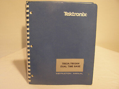 Tektronix Dual Time Base 7B53A/7B53AN  Instruction Manual