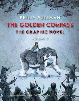 The Golden Compass Graphic Novel, Volume 2 by Philip Pullman (Paperback /...