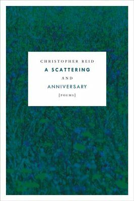 A Scattering and Anniversary: Poems by Senior Lecturer in English Christopher...