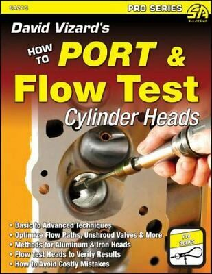 David Vizard's How to Port & Flow Test Cylinder Heads 9781934709641