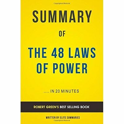 Summary of The 48 Laws of Power: by Robert Greene | Includes Analysis Elite Summ