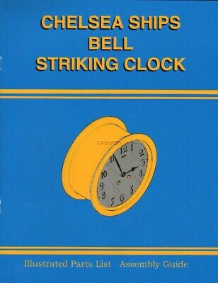 Chelsea Ships Bell Striking Clock Illust Parts List & Assembly Guide $0 Ship New