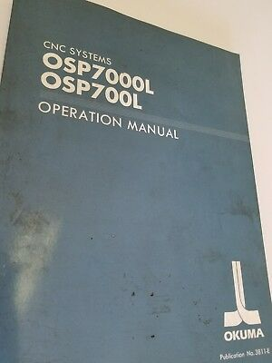 Okuma Operation Manual Cnc Systems Osp7000L & Osp700L
