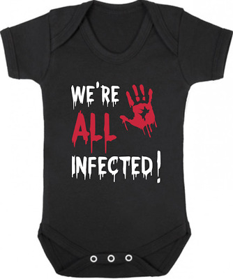 WE'RE ALL INFECTED New Baby Bodysuit/Vest/Grow/Sleep Suit Newborn WALKING DEAD