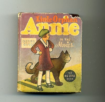 Little Orphan Annie in the Movies  1937  Big Little Book